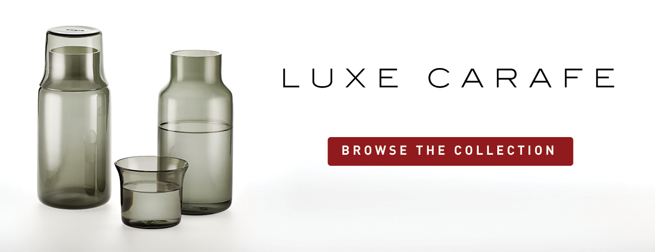 Browse the Luxe Carafe Collection