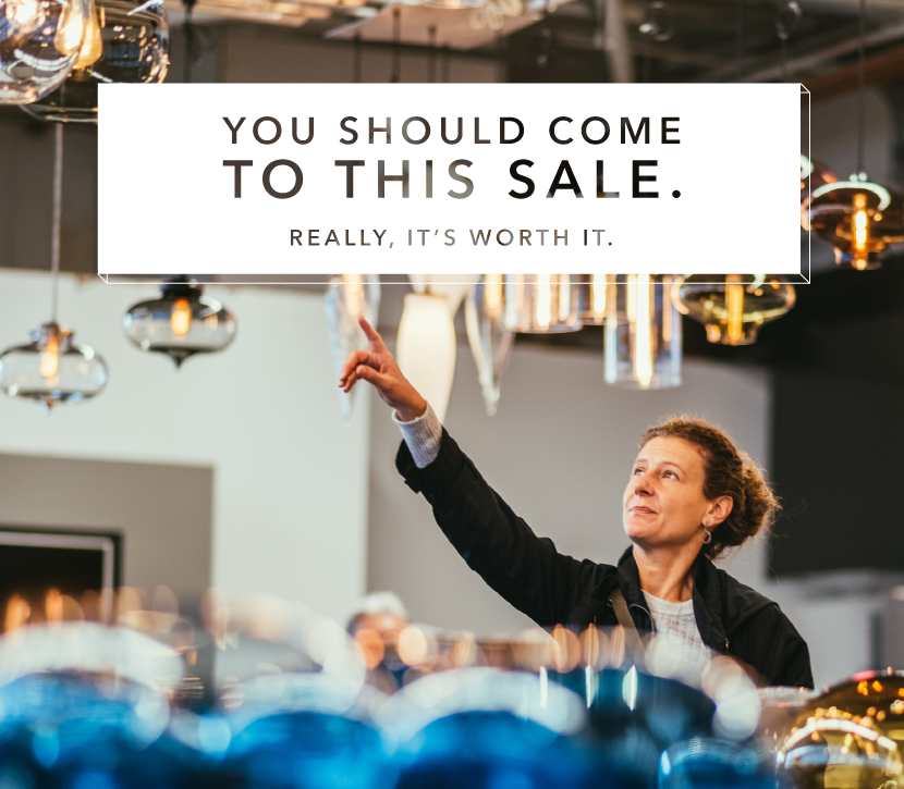 You should come to this sale. Really, it's worth it!